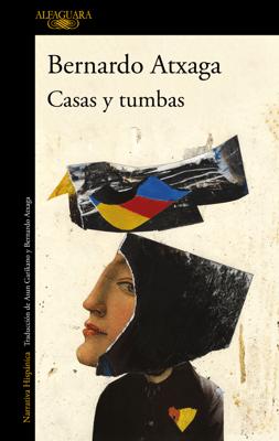 Casas y tumbas - Bernardo Atxaga pdf download