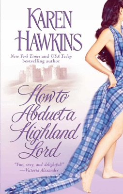 How to Abduct a Highland Lord - Karen Hawkins pdf download