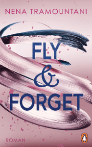 Fly & Forget - Nena Tramountani pdf download