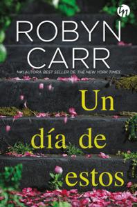 Un día de estos - Robyn Carr pdf download