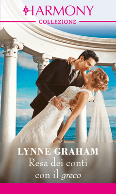 Resa dei conti con il greco - Lynne Graham pdf download