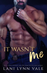 It Wasn't Me - Lani Lynn Vale pdf download