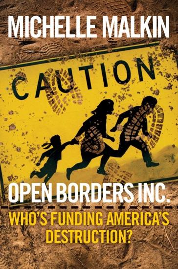 Open Borders Inc. - Michelle Malkin pdf download