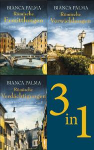 Römische Ermittlungen / Römische Verwicklungen / Römische Verdächtigungen - Bianca Palma pdf download