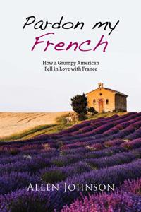 Pardon My French - Allen Johnson pdf download