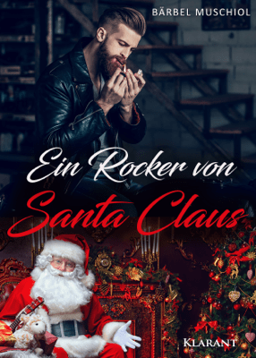 Ein Rocker von Santa Claus - Bärbel Muschiol pdf download