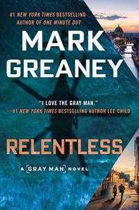 Relentless - Mark Greaney pdf download