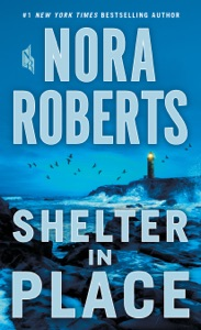 Shelter in Place - Nora Roberts pdf download