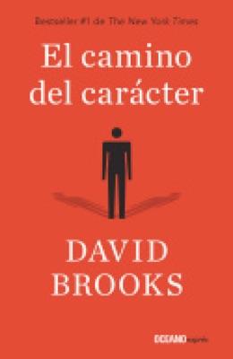 El camino del carácter - David Brooks pdf download