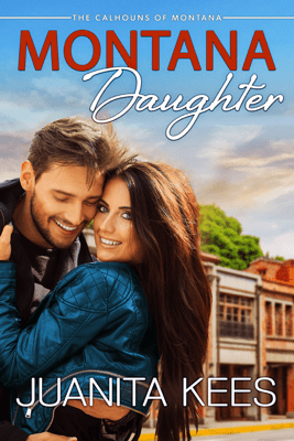 Montana Daughter - Juanita Kees pdf download