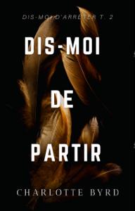 Dis-moi de Partir - Charlotte Byrd pdf download
