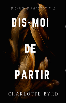 Dis-moi de Partir - Charlotte Byrd pdf download