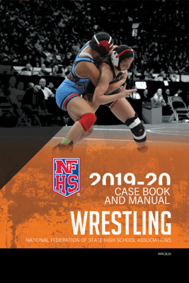 2019-20 NFHS Wrestling Case Book & Manual - NFHS