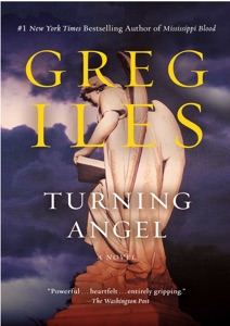 Turning Angel: A Novel (Penn Cage Book 2) - Greg Iles pdf download