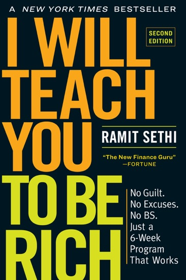 I Will Teach You to Be Rich, Second Edition by Ramit Sethi pdf download