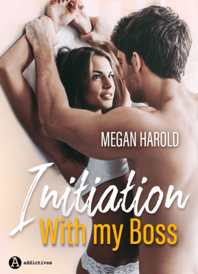 Initiation with my boss - Megan Harold pdf download