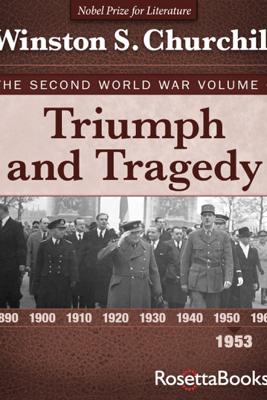 Triumph and Tragedy, 1953 - Winston S. Churchill