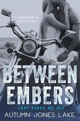 Between Embers - Autumn Jones Lake pdf download