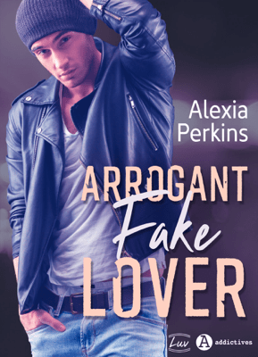 Arrogant Fake Lover - Alexia Perkins pdf download
