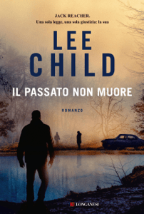 Il passato non muore - Lee Child pdf download
