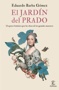 El jardín del Prado - Eduardo Barba Gómez pdf download