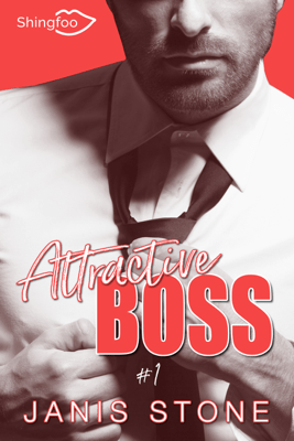 Attractive Boss Tome 1 - Janis Stone pdf download