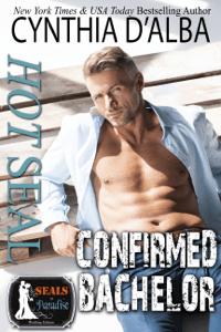 Hot SEAL, Confirmed Bachelor - Cynthia D'Alba pdf download