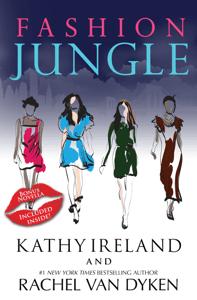 Fashion Jungle (Special Edition) - Kathy Ireland & Rachel Van Dyken pdf download