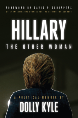 Hillary the Other Woman - Dolly Kyle