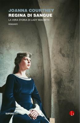 Regina di sangue - Joanna Courtney pdf download
