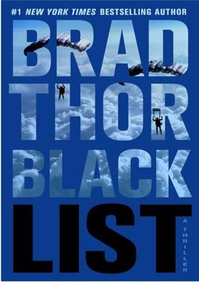 Black List: A Thriller (The Scot Harvath Series Book 11) - Brad Thor pdf download