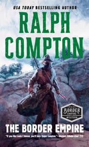 The Border Empire - Ralph Compton pdf download