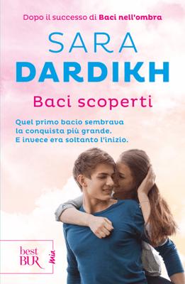 Baci scoperti - Sara Dardikh pdf download