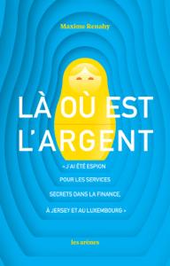 Là où est l'argent - Maxime Renahy pdf download
