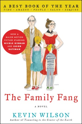The Family Fang - Kevin Wilson pdf download