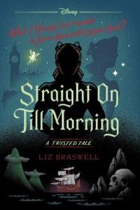Straight On Till Morning - Liz Braswell pdf download
