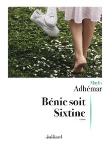 Bénie soit Sixtine - Maylis Adhémar pdf download