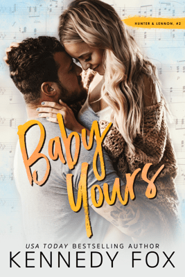 Baby Yours - Kennedy Fox pdf download