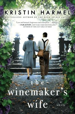 The Winemaker's Wife - Kristin Harmel pdf download