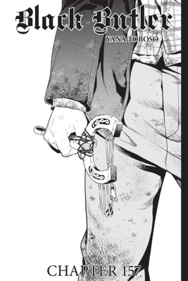 Black Butler, Chapter 157 - Yana Toboso