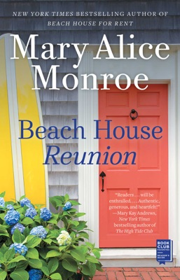 Beach House Reunion - Mary Alice Monroe pdf download