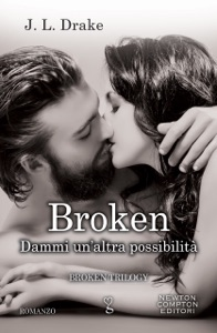Broken. Dammi un'altra possibilità - JL Drake pdf download