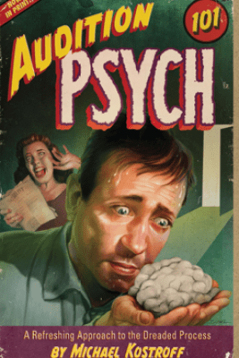 Audition Psych 101 - Michael Kostroff