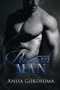 Reborn Man - Anisa Gjikdhima pdf download