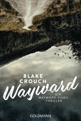 Wayward - Blake Crouch pdf download