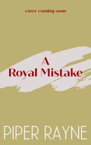 A Royal Mistake - Piper Rayne pdf download