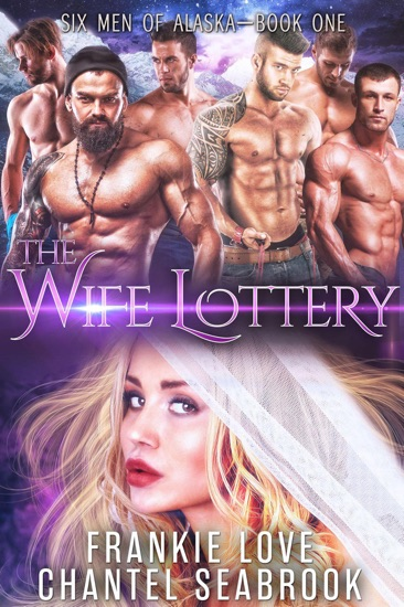 The Wife Lottery by Frankie Love & Chantel Seabrook pdf download