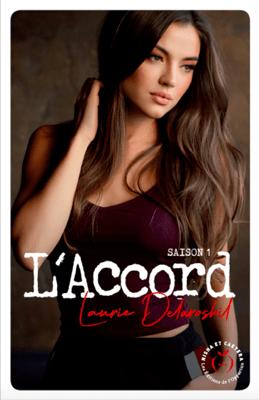 L'Accord - Saison 1 - Laurie Delarosbil pdf download