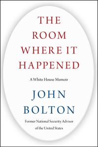 The Room Where It Happened - John Bolton pdf download