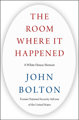 The Room Where It Happened - John Bolton pdf download